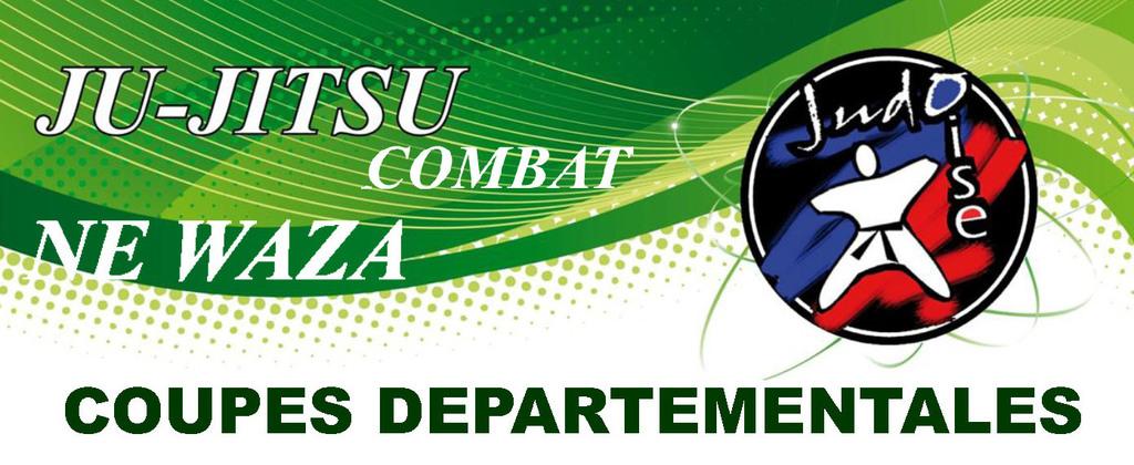 JU JITSU - NE WAZA Coupes Départementales